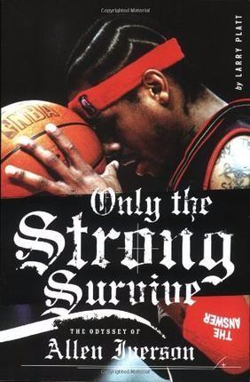 【中华商务】[英文原版]Only the Strong Survive阿伦艾弗森传记 NBA篮球巨星