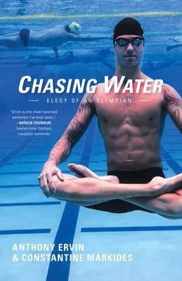【中华商务】追水:奥林匹克的换歌 英文原版 Chasing Water Anthony Ervin AKASHIC BOOKS