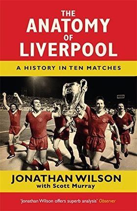 【中华商务】The Anatomy of Liverpool 英文原版 剖析利物浦:10场比赛史