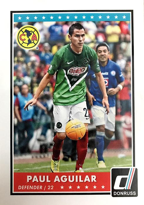 【开心就好】2015Panini帕尼尼杜蕾斯球星卡Paul Aguilar阿吉拉尔墨西哥美洲队NO.66普卡